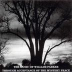 William Parker - The Music Of William Parker · Through Acceptance Of The Mystery Peace