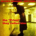 "William S. Burroughs · Kurt Cobain - The ""Priest"" They Called Him"
