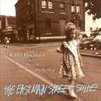 Willie Alexander And The Persistence Of Memory Orchestra - The East Main Street Suite