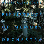 Willie Alexander's Persistence Of Memory Orchestra - s/t