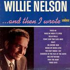 Willie Nelson - ...And Then I Wrote