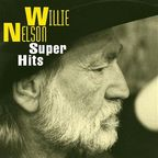 Willie Nelson - Super Hits