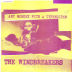 Windbreakers - Any Monkey With A Typewriter