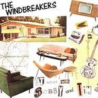 Windbreakers - At Home With Bobby And Tim
