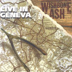 Wishbone Ash - Live In Geneva
