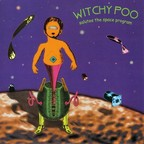 Witchy Poo - Salutes The Space Program
