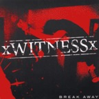 Witness - Break Away