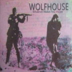 Wolfhouse - Whatever Makes You Happy