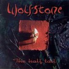 Wolfstone - The Half Tail