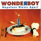 Wonderboy - Napoleon Blown Apart