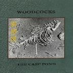 Woodcocks - The Carp Pond