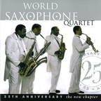 World Saxophone Quartet - 25th Anniversary · The New Chapter
