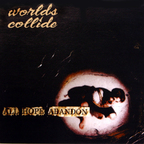 Worlds Collide - All Hope Abandon