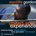 Wycliffe Gordon - United Soul Experience