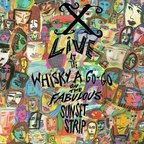 X (US) - Live At The Whisky A Go-Go On The Fabulous Sunset Strip