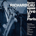 Xavier Richardeau Quintet - Live In Paris
