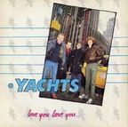 Yachts - Love You Love You...