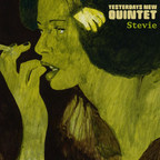 Yesterdays New Quintet - Stevie