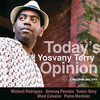 Yosvany Terry - Today's Opinion