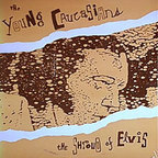 Young Caucasians - The Shroud Of Elvis