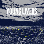 Young Livers - Of Misery And Toil