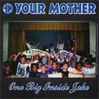 Your Mother - One Big Inside Joke