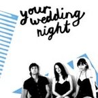 Your Wedding Night - s/t
