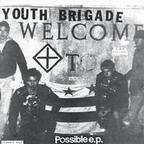 Youth Brigade (US 1) - Possible e.p.