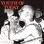 Youth Of Today - Can't Close My Eyes e.p.