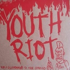 Youth Riot - Burn Glendora To The Ground