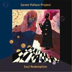 Zarate Pollace Project - Soul Redemption