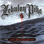 Zebulon Pike - And Blood Was Passion