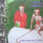 Zeena Parkins - Something Out There