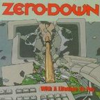 Zero Down (US 1) - With A Lifetime To Pay