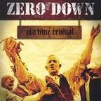 Zero Down (US 2) - Old Time Revival