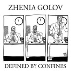 Zhenia Golov - Defined By Confines