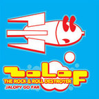 Zolof  The Rock & Roll Destroyer - Jalopy Go Far