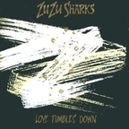 Zu Zu Sharks - Love Tumbles Down