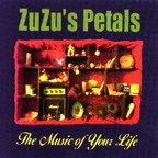 Zuzu's Petals - The Music Of Your Life