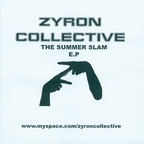 Zyron Collective - The Summer Slam E.P